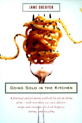 Going Solo in the Kitchen By Doerfer, Jane