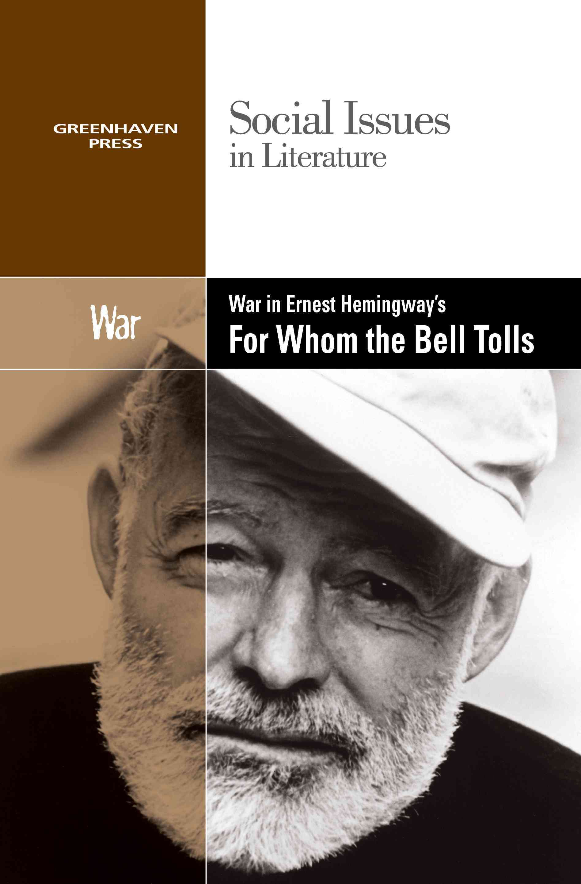 War in Ernest Hemingway's for Whom the Bell Tolls By Wiener, Gary (EDT)